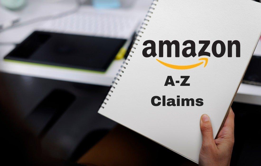 Amazon A-Z Claims