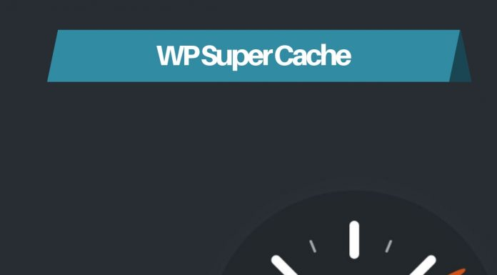 WP Super Cache How to speed your website